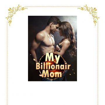 NovelCat My Billionaire Mom Chapter 1: 5 Million in Living Fees